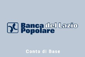 Conto corrente di Base Banca Popolare del Lazio