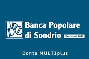 Conto MULTIplus Banca Popolare di Sondrio