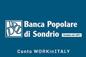 Conto WORKinITALY Banca Popolare di Sondrio
